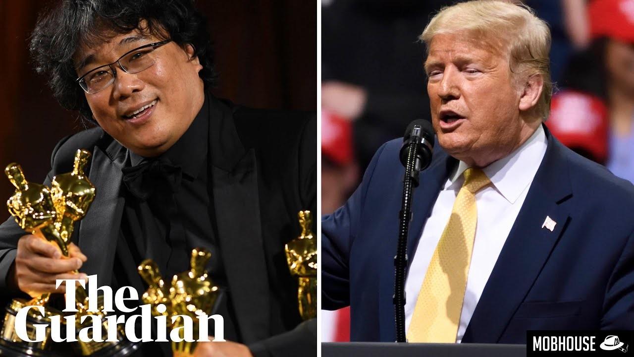 Trump criticizes Parasite (Mobhouse productions)